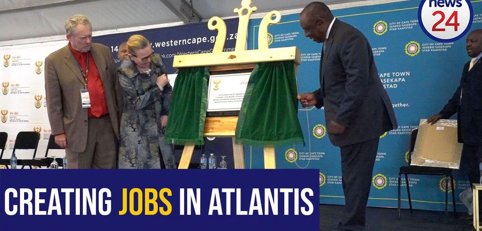 'Our people shouldn't have to travel hours to work' - Ramaphosa launches Atlantis economic hub